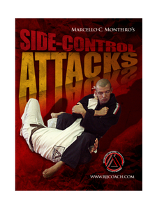 Side Control Attacks - Brazilian Jiu-Jitsu Setups