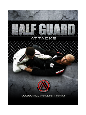 Half Guard BJJ Attacks