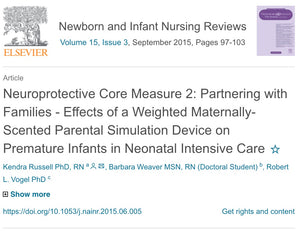 Publication: Neuroprotective Core Measure 2: Partnering with Families - Effects of a Weighted Maternally-Scented Parental Simulation Device [The Zaky] on Premature Infants in Neonatal Intensive Care
