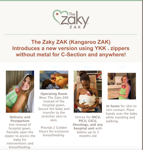 The Zaky ZAK (Kangaroo ZAK) Introduces a new version using YKK ® zippers without metal for C-Section and anywhere!
