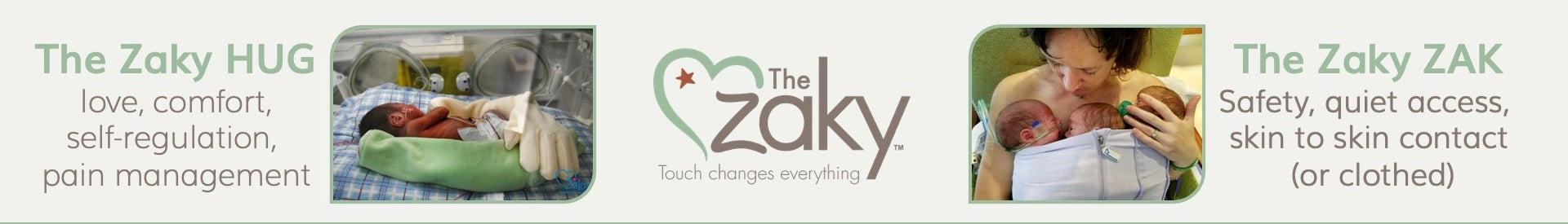 The Zaky Experience in NICUs