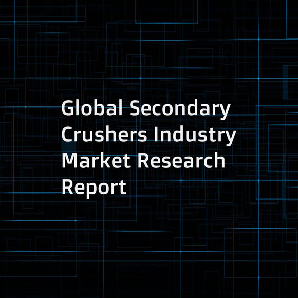 Global Secondary Crushers Industry Market Research Report
