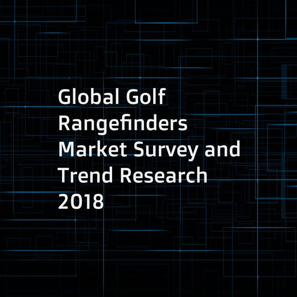 Global Golf Rangefinders Market Survey and Trend Research 2018