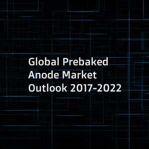 Global Prebaked Anode Market Outlook 2017-2022