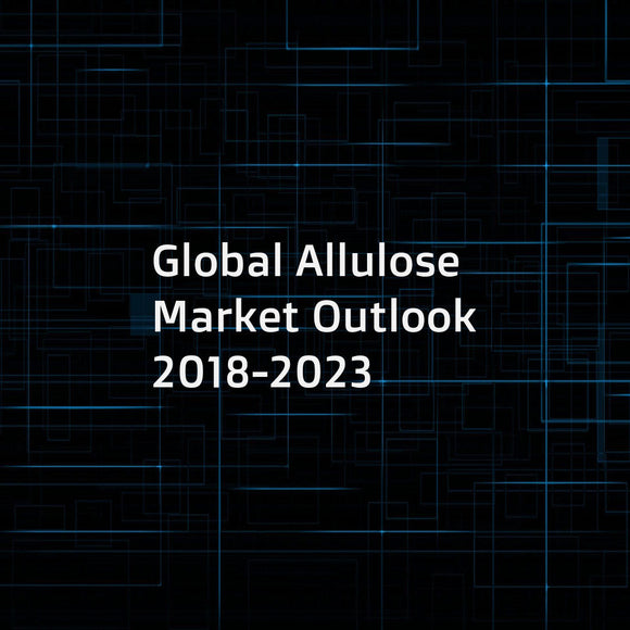 Global Allulose Market Outlook 2018-2023