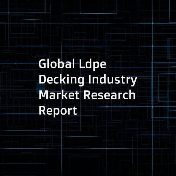 Global Ldpe Decking Industry Market Research Report