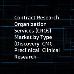Contract Research Organization Services (CROs) Market by Type (Discovery  CMC  Preclinical  Clinical Research  Laboratory Services)  Therapeutic Area (Oncology  CNS  Cardiovascular)  End User (Pharmaceuticals & Medical Device) - Global Forecast to 2023