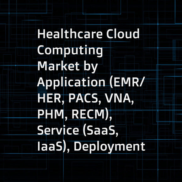 Healthcare Cloud Computing Market by Application (EMR/HER, PACS, VNA, PHM, RECM), Service (SaaS, IaaS), Deployment (Private Cloud, Hybrid Cloud), Pricing (Pay as you go), Component (Software), End User (Healthcare Provider) - Global Forecast to 2023