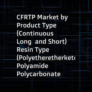 CFRTP Market by Product Type (Continuous  Long  and Short)  Resin Type (Polyetheretherketone  Polyamide  Polycarbonate  and Polyphenylene Sulfide)  Application (Aerospace  Automotive  and Consumer Durables)  Region - Global Forecast to 2026