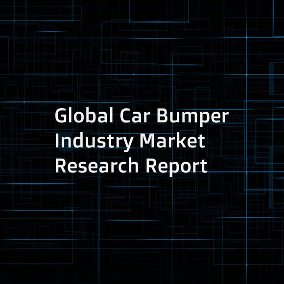 Global Car Bumper Industry Market Research Report