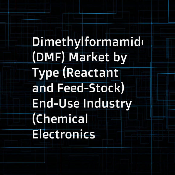 Dimethylformamide (DMF) Market by Type (Reactant  and Feed-Stock)  End-Use Industry (Chemical  Electronics  Pharmaceutical  and Agrochemical)  and Region (APAC  North America  Europe  Middle East & Africa  and South America) - Global Forecast to 2022
