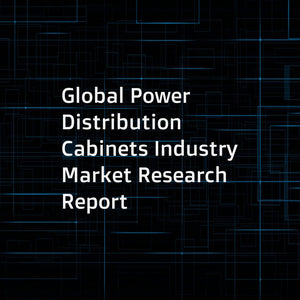 Global Power Distribution Cabinets Industry Market Research Report