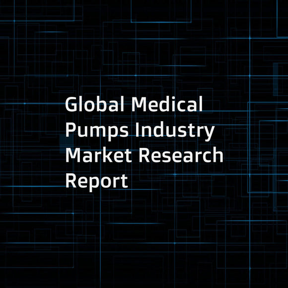 Global Medical Pumps Industry Market Research Report