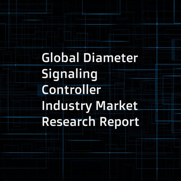 Global Diameter Signaling Controller Industry Market Research Report