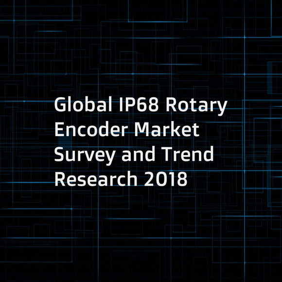 Global IP68 Rotary Encoder Market Survey and Trend Research 2018