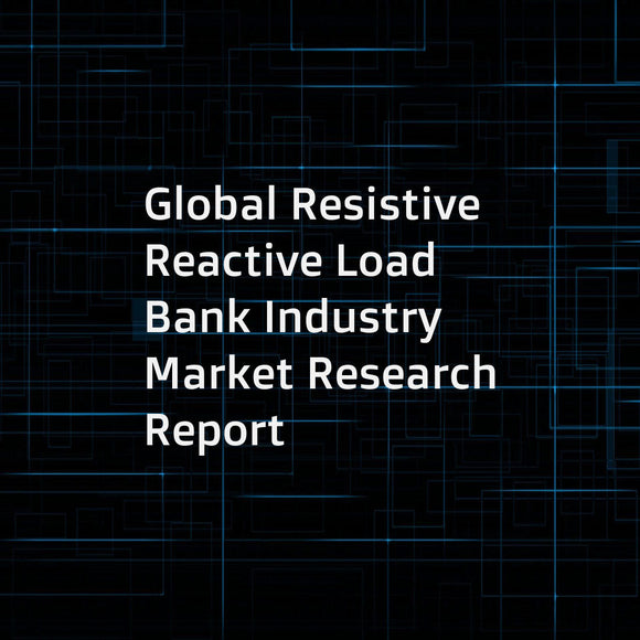 Global Resistive Reactive Load Bank Industry Market Research Report