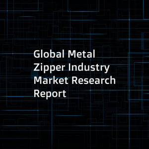 Global Metal Zipper Industry Market Research Report