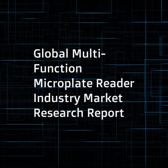 Global Multi-Function Microplate Reader Industry Market Research Report