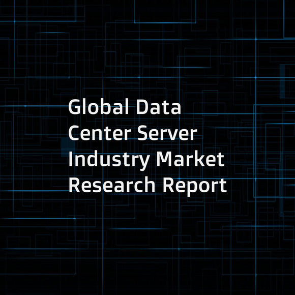 Global Data Center Server Industry Market Research Report