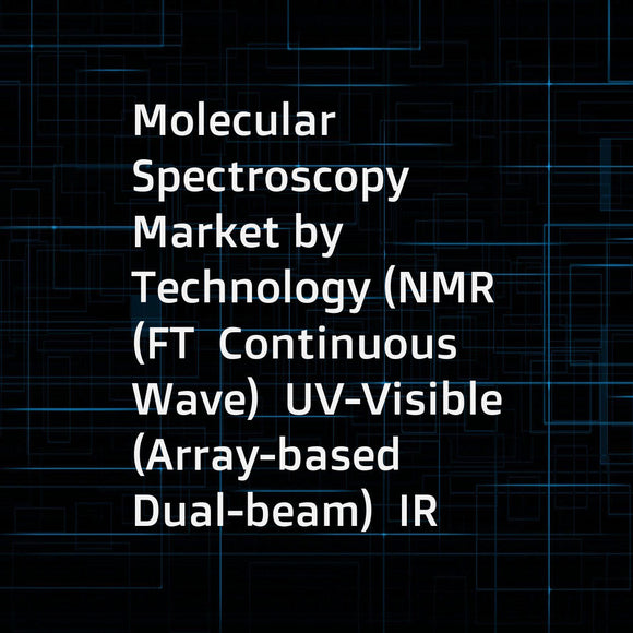 Molecular Spectroscopy Market by Technology (NMR (FT  Continuous Wave)  UV-Visible (Array-based  Dual-beam)  IR (Terahertz  Benchtop)  NIR (FT-NIR)  Raman (SERS  TERS  FT Raman))  Application (Pharmaceutical  Food  Biotechnology) - Global Forecast to 2022