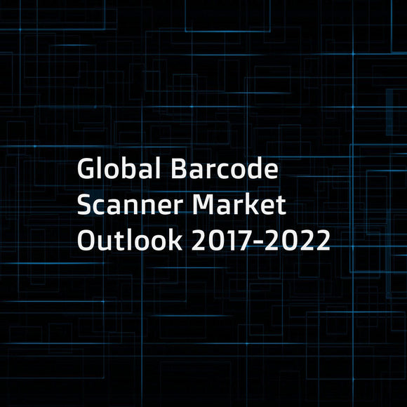 Global Barcode Scanner Market Outlook 2017-2022