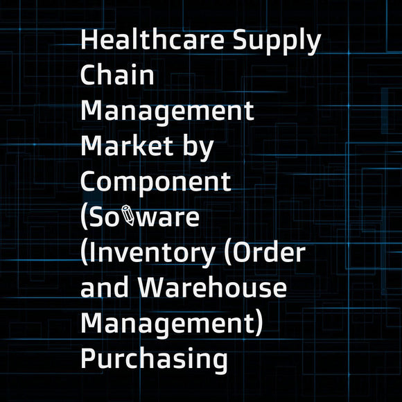 Healthcare Supply Chain Management Market by Component (Software (Inventory (Order and Warehouse Management)  Purchasing (Supplier  Strategic Sourcing))  Hardware (Barcode  RFID))  Delivery Mode (On-premise  Cloud) and End User - Global Forecast to 2021