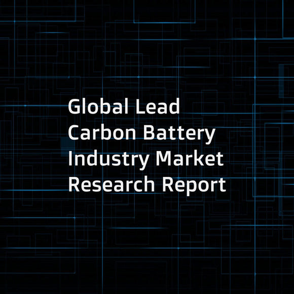 Global Lead Carbon Battery Industry Market Research Report
