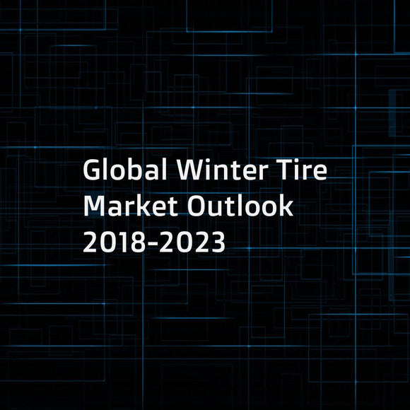 Global Winter Tire Market Outlook 2018-2023