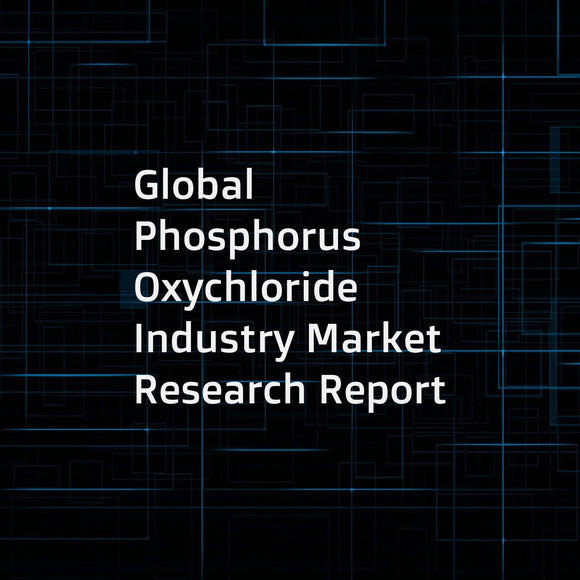 Global Phosphorus Oxychloride Industry Market Research Report