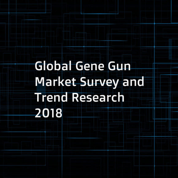 Global Gene Gun Market Survey and Trend Research 2018