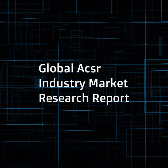 Global Acsr Industry Market Research Report