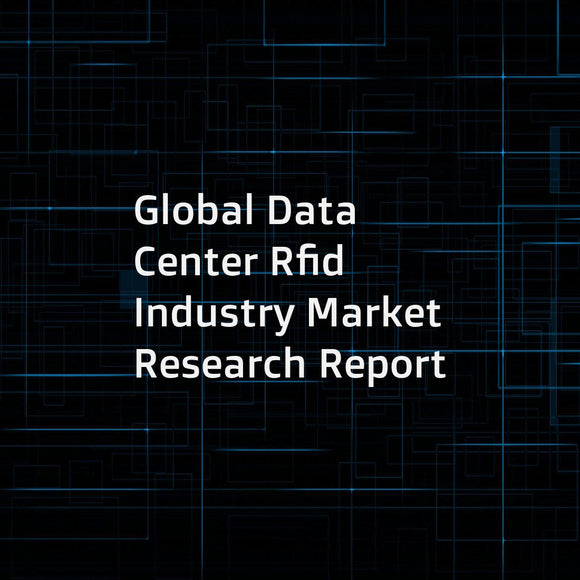 Global Data Center Rfid Industry Market Research Report