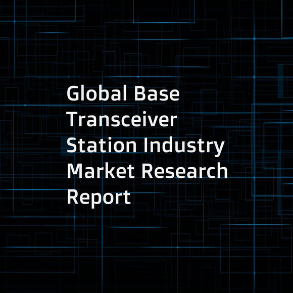 Global Base Transceiver Station Industry Market Research Report