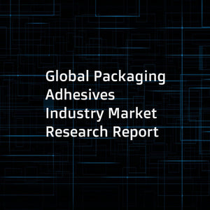 Global Packaging Adhesives Industry Market Research Report