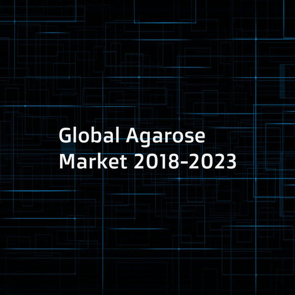 Global Agarose Market 2018-2023