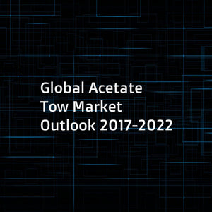 Global Acetate Tow Market Outlook 2017-2022