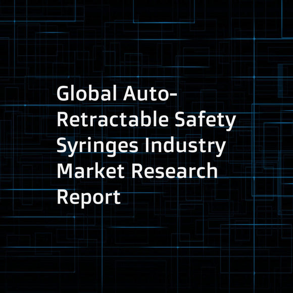 Global Auto-Retractable Safety Syringes Industry Market Research Report