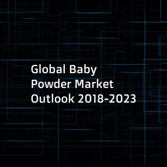 Global Baby Powder Market Outlook 2018-2023