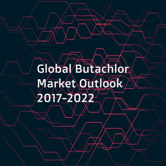 Global Butachlor Market Outlook 2017-2022