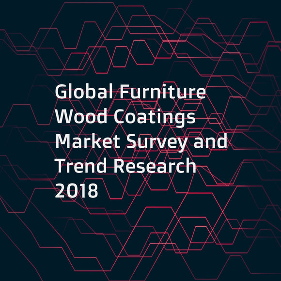 Global Furniture Wood Coatings Market Survey and Trend Research 2018