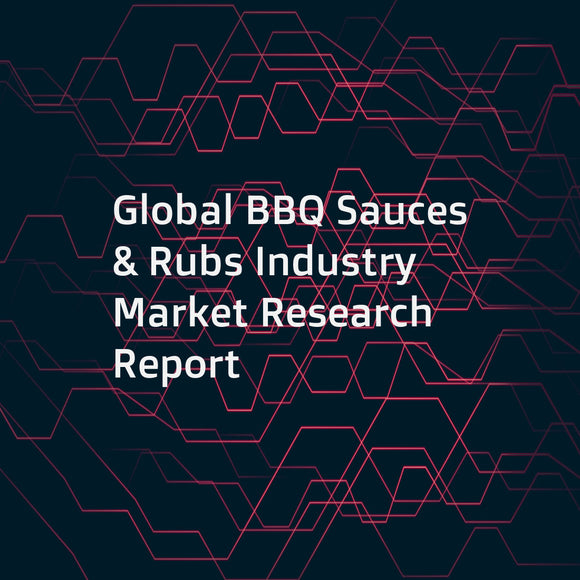 Global BBQ Sauces & Rubs Industry Market Research Report
