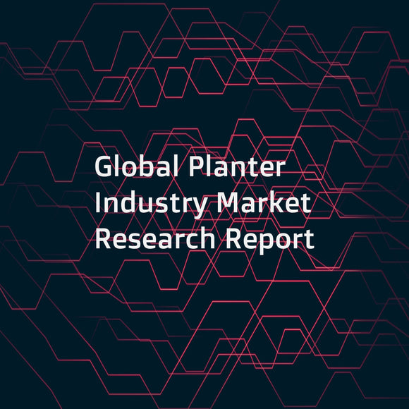 Global Planter Industry Market Research Report