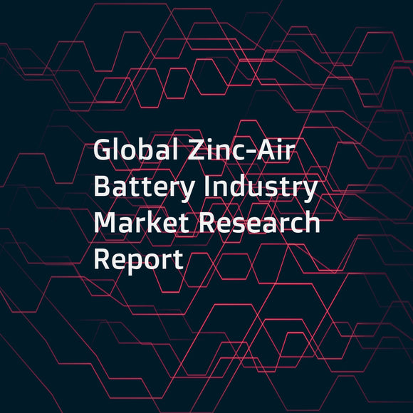 Global Zinc-Air Battery Industry Market Research Report