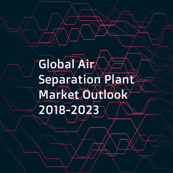Global Air Separation Plant Market Outlook 2018-2023