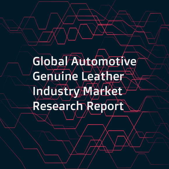 Global Automotive Genuine Leather Industry Market Research Report