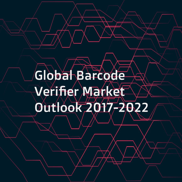Global Barcode Verifier Market Outlook 2017-2022