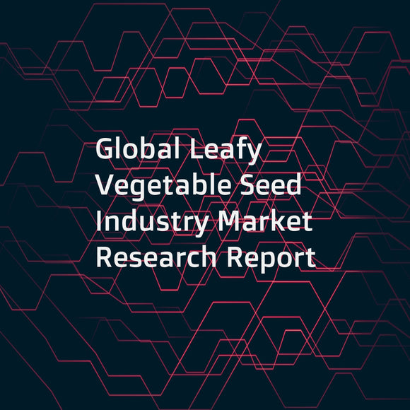 Global Leafy Vegetable Seed Industry Market Research Report