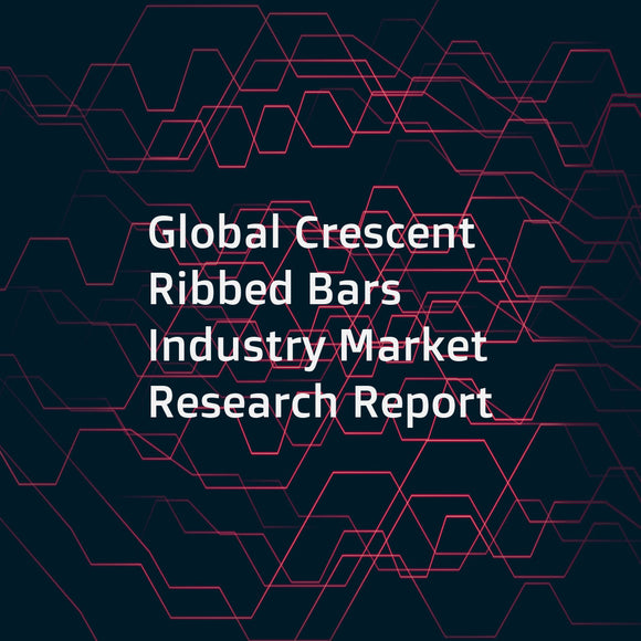 Global Crescent Ribbed Bars Industry Market Research Report