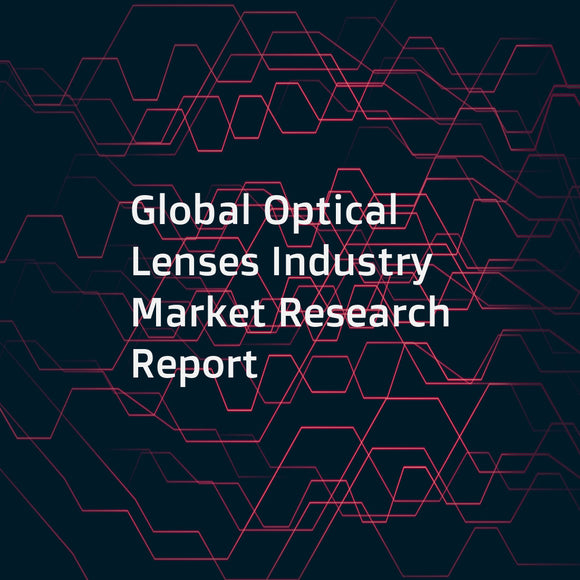 Global Optical Lenses Industry Market Research Report