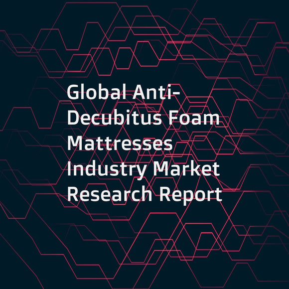 Global Anti-Decubitus Foam Mattresses Industry Market Research Report